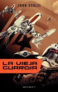 Libro La vieja guardia (Ciencia Ficción)