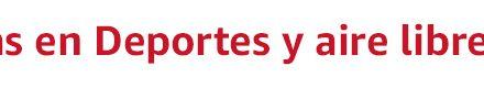 Rebajas Amazon: Especial Deportes