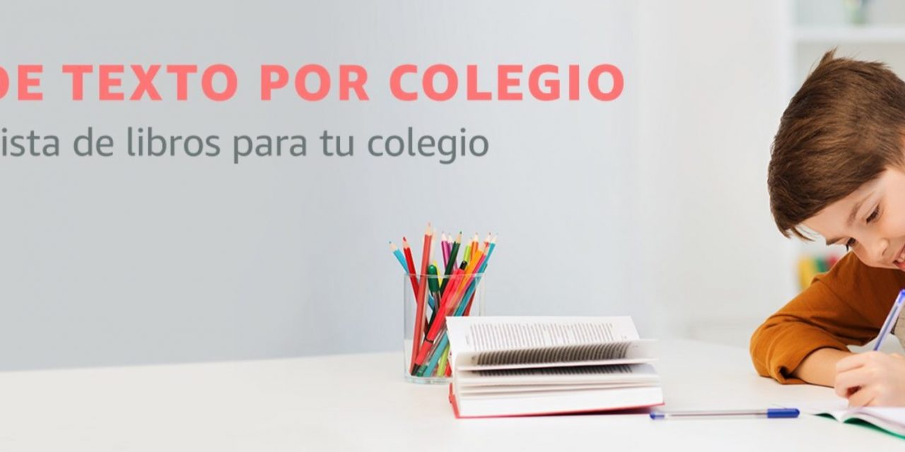 Vuelta al Cole: Nuevo buscador de Libros por Colegio en Amazon