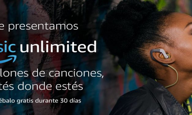 Novedades Amazon : Music Unlimited Pruébalo Gratis