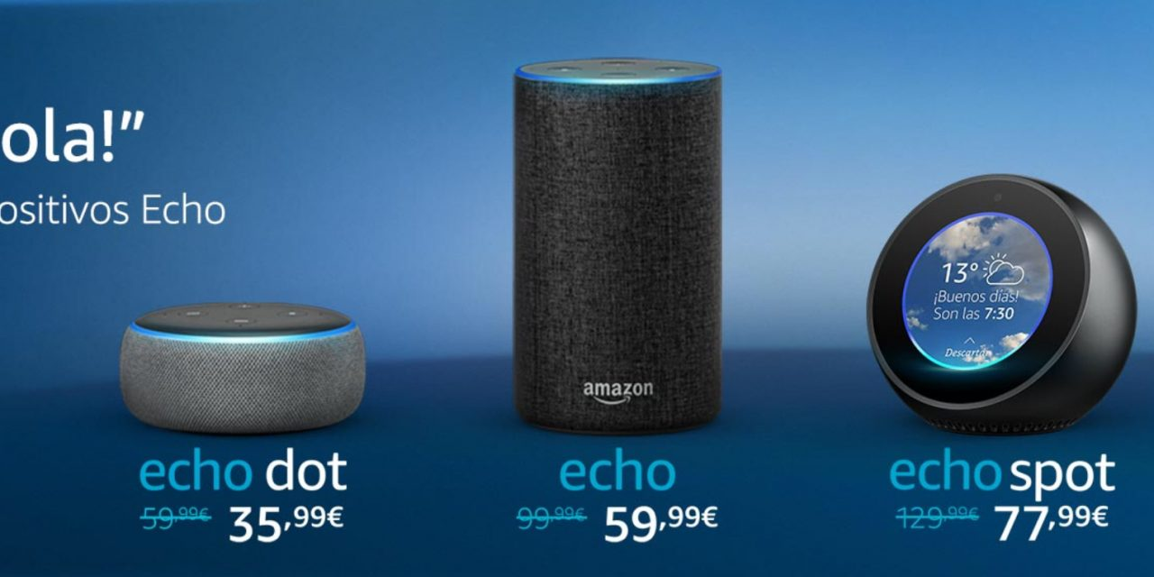 Amazon Echo: Coming to Spain with big discounts