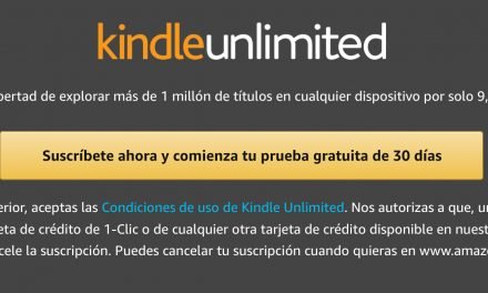 Kindle Unlimited: Pruébalo Gratis